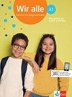 Wir Alle - ниво A1: Учебна тетрадка по немски език + онлайн материали -