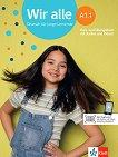 Wir Alle - ниво A1.1: Учебник и учебна тетрадка + онлайн материали -