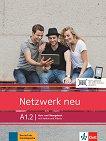 Netzwerk neu - ниво A1.2: Учебник и учебна тетрадка + онлайн материали - продукт