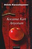 Kocama Kari Ariyorum - Христо Карастоянов -