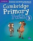 Cambridge Primary Path - ниво 3: Граматика + тетрадка за упражнения по английски език - Catherine Zgouras -