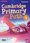 Cambridge Primary Path - ниво 4: Флашкарти по английски език -