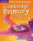 Cambridge Primary Path - ниво 4: Граматика + тетрадка за упражнения по английски език -