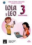 Lola y Leo. Paso a paso - ниво 3 (A1.2): Учебна тетрадка + материали за изтегляне Учебна система по испански език -