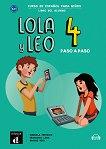 Lola y Leo. Paso a paso - ниво 4 (A2.1): Учебник + материали за изтегляне Учебна система по испански език -