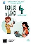 Lola y Leo. Paso a paso - ниво 4 (A2.1): Учебна тетрадка + материали за изтегляне Учебна система по испански език -