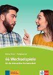 66 Wechselspiele fur die Interaktive Partnerarbeit - ниво А1 - B2: Помагало по немски език -