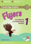 Cambridge English - ниво Flyers (A1 - A2): Учебник за международния изпит YLE - част 1 -