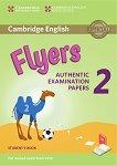 Cambridge English - ниво Flyers (A1 - A2): Учебник за международния изпит YLE - част 2 -
