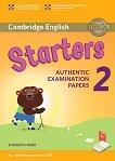 Cambridge English - ниво Starters (A1 - A2): Учебник за международния изпит YLE - част 2 -
