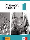 Passwort Deutsch Neu: Ръководство за учителя Учебна система на немски език -