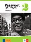Passwort Deutsch Neu - ниво 2 (A1 - A2): Ръководство за учителя Учебна система на немски език -