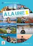 A la Une - ниво 1 (A1): Учебна тетрадка Учебна система по френски език - книга за учителя