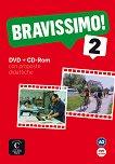 Bravissimo! - ниво 2 (A2): DVD + CD-ROM Учебна система по италиански език -