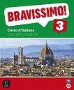 Bravissimo! - ниво 3 (B1): Учебник Учебна система по италиански език -