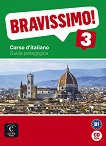 Bravissimo! - ниво 3 (B1): Книга за учителя на CD-ROM Учебна система по италиански език -