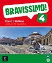Bravissimo! - ниво 4 (B2): Учебник Учебна система по италиански език -