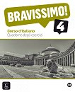 Bravissimo! - ниво 4 (B2): Учебна тетрадка Учебна система по италиански език -