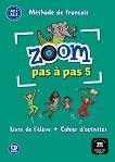 Zoom Pas a Pas - ниво 5 (A2.1 - A2.2): Учебник и учебна тетрадка Учебна система по френски език -