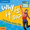 Cambridge Young Readers - нива 5 и 6 (Pre-Intermediate): Why Is It So? 2 CD - Brenda Kent -