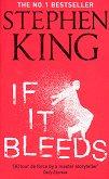If It Bleeds -
