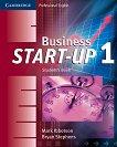 Business Start-Up - ниво 1: Учебник : Учебна система по английски език - Mark Ibbotson, Bryan Stephens -