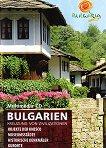 Bulgarien - Kreuzung von Zivilisationen -