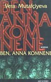 Ben, Anna Komnene - Vera Mutafciyeva -