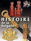 Histoire de la Bulgarie - Alexandar Antonov, Valentina Antonova -