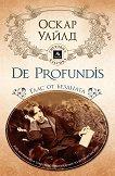 De Profundis: Глас от бездната - Оскар Уайлд - книга