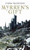 Myrren's Gift - Fiona McIntosh -