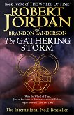 The Wheel of Time: The Gathering storm - Robert Jordan, Brandon Sanderson -