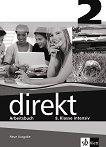 Direkt - ниво 2 (B1): Учебна тетрадка за 8. клас Учебна система по немски език -