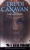 Last of the Wilds - Trudi Canavan -