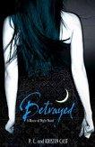 House of night: Betrayed - Kristin Cast, P.C. Cast -