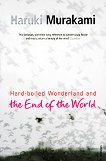 Hard-boiled wonderland and the end of the world - Haruki Murakami -