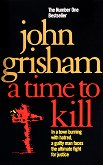 A Time to Kill - John Grisham -