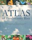 Atlas of Biodiversity Risk - Josef Settele, Lyubomir Penev, Teodor Georgiev -