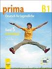Prima 5: Учебна тетрадка по немски език за 9. клас - ниво B1 - Фридерике Джин, Магдалена Михалак, Лутц Рорман -