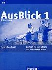 AusBlick 1 (B1): Ръководство за учителя по немски език за 9. клас - Анни Фишер-Мицивирис, Силвия Янке-Папаниколау -