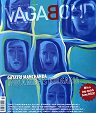 Vagabond : Bulgaria's English Monthly - Issue 45-46, June-July 2010 -