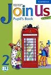 Join Us for English: Учебна система по английски език Ниво 2: Учебник  - продукт