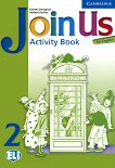 Join Us for English: Учебна система по английски език Ниво 2: Учебна тетрадка - учебник