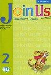 Join Us for English: Учебна система по английски език : Ниво 2: Книга за учителя - Gunter Gerngross, Herbert Puchta, Paola Tite -