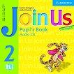 Join Us for English: Учебна система по английски език : Ниво 2: CD с аудиоматериали за упражненията от учебника - Gunter Gerngross, Herbert Puchta -