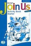 Join Us for English: Учебна система по английски език Ниво Starter: Учебна тетрадка - учебник