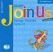 Join Us for English: Учебна система по английски език : Ниво Starter: CD с песните от уроците - Gunter Gerngross, Herbert Puchta -