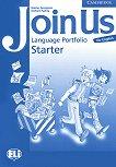Join Us for English: Учебна система по английски език Ниво Starter: Книжка за създаване на езиково портфолио - учебна тетрадка