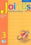 Join Us for English: Учебна система по английски език : Ниво 3: Книга за учителя - Gunter Gerngross, Herbert Puchta, Paola Tite -