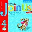Join Us for English: Учебна система по английски език Ниво 4: CD с аудиоматериали за упражненията от учебника -